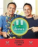 Torres en la cocina 3: Tradición con toque Torres...