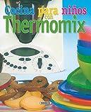 Cocina Para Niños Con Thermomix (El Rincón Del...