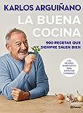 La buena cocina: 900 recetas que siempre salen bien...