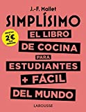Simplísimo. El libro de cocina para estudiantes +...