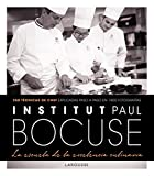 Institut Paul Bocuse. La escuela de la excelencia...