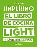 Simplísimo. El libro de cocina light más fácil del...
